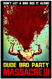 dude bro party massacre