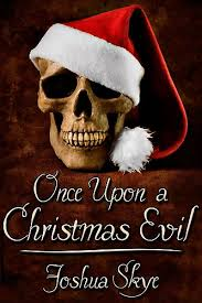 joshua-skye-once-upon-a-christmas-evil