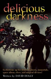 david-holly-delicious-darkness