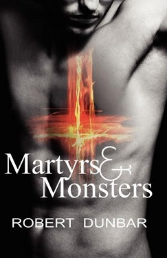 robert dunbar -martyrs and monsters
