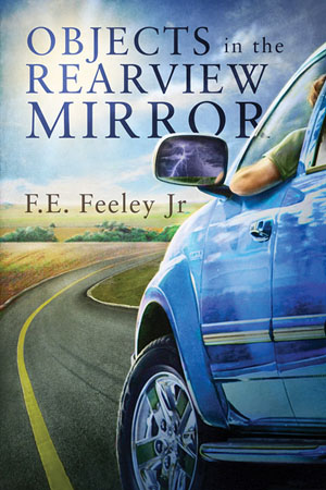 fe feeley - objects in rearview mirror