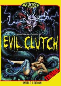 troma 2 evil clutch