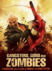 Gangsters Guns Zombies
