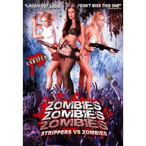 zombies-zombies-zombies-strippers-vs-zombies