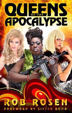 rob rosen queens of apocalypse