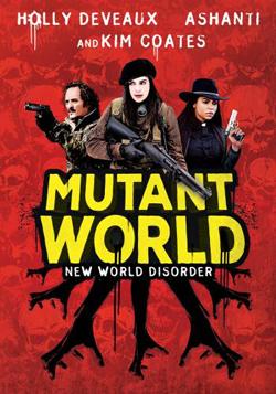 mutant world movie