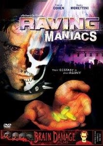 raving maniacs